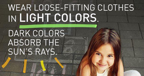 Wear loose-fitting clothes in Light Colors